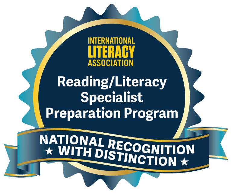 International Literacy Association Reading/Literacy Specialist Preparation Program's National Recognition with Distinction Badge